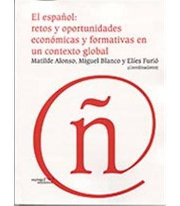 ESPAÑOL RETOS Y OPORTUNIDADES ECONOMICAS Y FORMATIVAS EN UN CONTEXTO