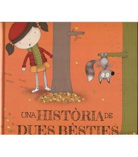 UNA HISTORIA DE DUES BESTIES (CATALAN)