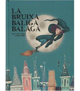 LA BRUIXA BALIGA BALAGA (CATALAN)