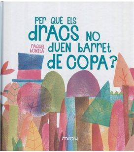 PER QUE ELS DRACS NO DUEN BARRET DE COPA (CATALAN)