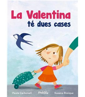 VALENTINA TE DUES CASES (CATALAN)