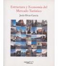 ESTRUCTURA Y ECONOMIA DEL MERCADO TURISTICO 5 ED