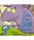 GRAN GRAN GRAN DINOSAURIO