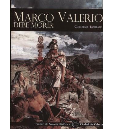 MARCO VALERIO DEBE MORIR