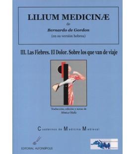LILIUM MEDICINAE III LAS FIEBRES EL DOLOR SOBRE LOS QUE VAN DE VIAJE