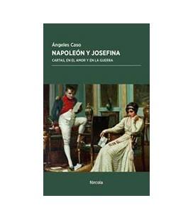 NAPOLEON Y JOSEFINA CARTAS EN EL AMOR Y EN LA GUERRA