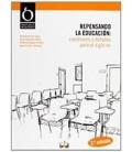 REPENSANDO LA EDUCACION CUESTIONES Y DEBATES PARA EL SIGLO XXI