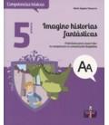 IMAGINO HISTORIAS FANTASTICAS ACTIVIDADES DESARROLLAR COMUNICACION