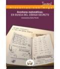 AVENTURAS MATEMATICAS EN BUSCA DEL CODIGO SECRETO 4 ED