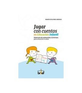 JUGAR CON CUENTOS EN EDUCACION INFANTIL ITINERARIO ANIMACION LECTURA