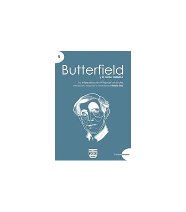 BUTTERFIELD Y LA RAZON HISTORICA