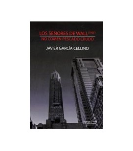 SEÑORES DE WALL STREET NO COMEN PESCADO CRUDO