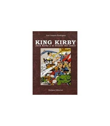KING KIRBY JACK KIRBY Y EL MUNDO DEL COMIC