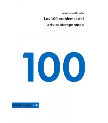 100 PROBLEMAS DEL ARTE CONTEMPORANEO