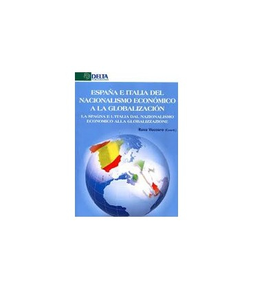 ESPAÑA E ITALIA DEL NACIONALISMO ECONOMICO A LA GLOBALIZACION