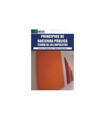 PRINCIPIOS DE HACIENDA PUBLICA TEORIA DE LOS IMPUESTOS