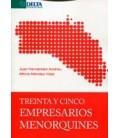 TREINTA Y CINCO EMPRESARIOS MENORQUINES