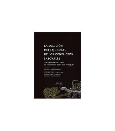 SOLUCION EXTRAJUDICIAL DE LOS CONFLICTOS LABORALES