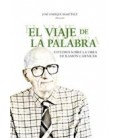 VIAJE DE LA PALABRA (ESTUDIOS SOBRE LA OBRA DE RAMON CARNICER)