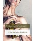 EDUCANDO A TARZAN