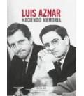 LUIS AZNAR HACIENDO MEMORIA