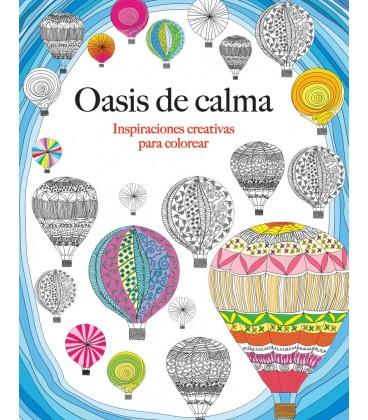 OASIS DE CALMA INSPIRACIONES CREATIVAS PARA COLOREAR