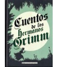 CUENTOS DE LOS HERMANOS GRIMM (CLASICOS)