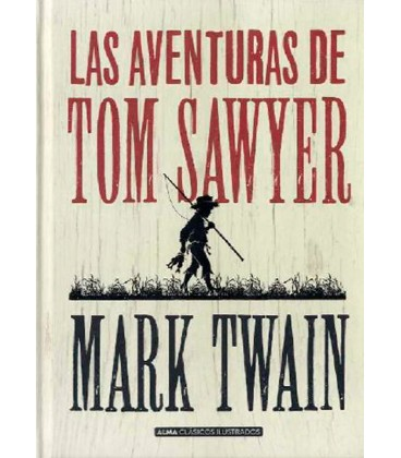AVENTURAS DE TOM SAWYER (CLASICOS)