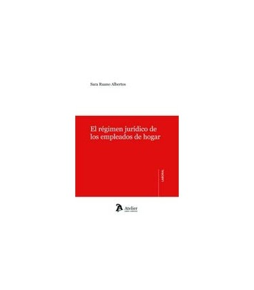 REGIMEN JURIDICO DE LOS EMPLEADOS DE HOGAR