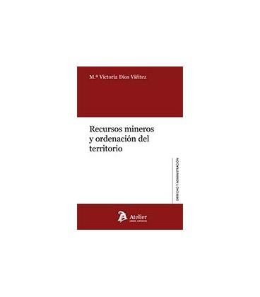 RECURSOS MINEROS Y ORDENACION DEL TERRITORIO