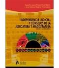 INDEPENDENCIA JUDICIAL Y ONSEJOS DE LA JUDICATURA Y MAGISTRATURA