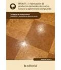 FABRICACION DE PRODUCTOS DERIVADOS DE CORCHO NATURAL Y AGLOMERADO