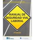 MANUAL DE SEGURIDAD VIAL LABORAL 2 ED
