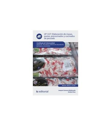 ELABORACION DE MASAS PASTAS PRECOCINADOS COCINADOS DE PESCADOS UF1227