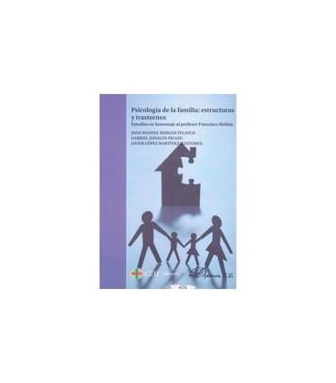 PSICOLOGIA DE LA FAMILIA ESTRUCTURAS Y TRASTORNOS