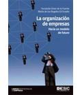 ORGANIZACION DE EMPRESAS (HACIA UN MODELO DE FUTURO)