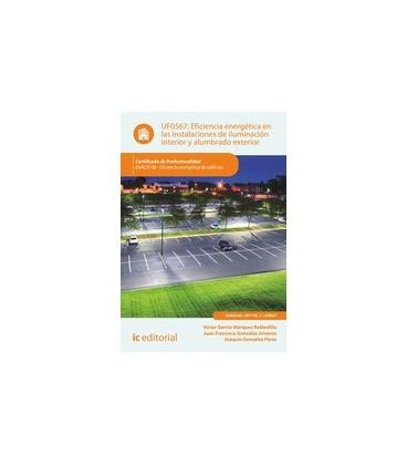 EFICIENCIA ENERGETICA EN LAS INSTALACIONES ILUMINACION INTERIOR UF0567
