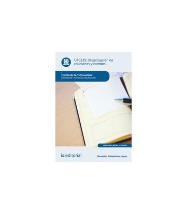 ORGANIZACION DE REUNIONES Y EVENTOS UF0325