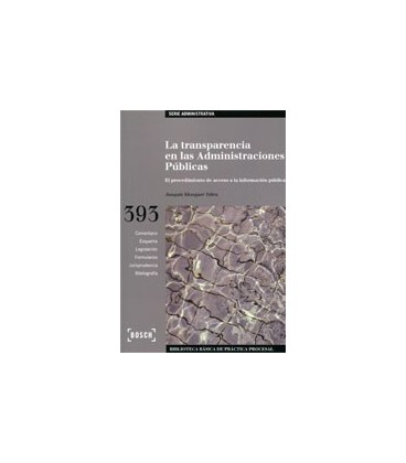 TRANSPARENCIA EN LAS ADMINISTRACIONES PUBLICAS