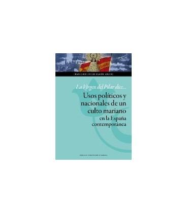 VIRGEN DEL PILAR DICEUSOS POLITICOS Y