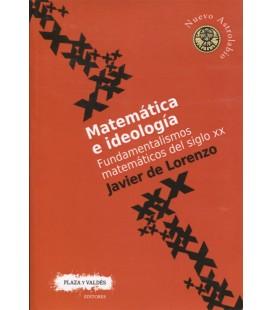 MATEMATICA E IDEOLOGIA (FUNDAMENTALISMOS MATEMATICOS DEL SIGLO XX)
