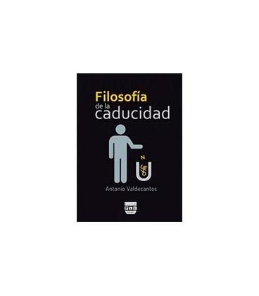 FILOSOFIA DE LA CADUCIDAD