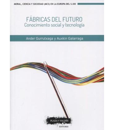 FABRICAS DEL FUTURO (CONOCIMIENTO SOCIAL Y TECNOLOGIA)