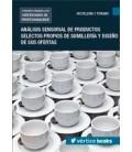ANALISIS SENSORIAL PRODUCTOS SELECTOS PROPIOS SUMILLERIA Y DISEÑO OFER