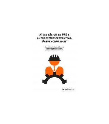 NIVEL BASICO EN PRL Y AUTOGESTION PREVENTIVA PREVENCION 10 25