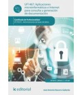 APLICACIONES MICROINFORMATICAS E INTERNET PARA CONSULTA UF1467