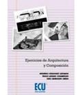 EJERCICIOS DE ARQUITECTURA Y COMPOSICION
