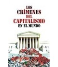CRIMENES DEL CAPITALISMO EN EL MUNDO