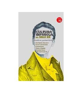 CULTURA ESPAÑOLA DEL SIGLO XIX LITERATURA Y PENSAMIENTO
