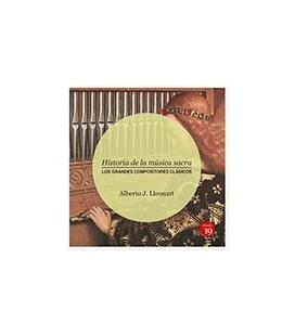 HISTORIA DE LA MUSICA SACRA LOS GRANDES COMPOSITORES CLASICOS